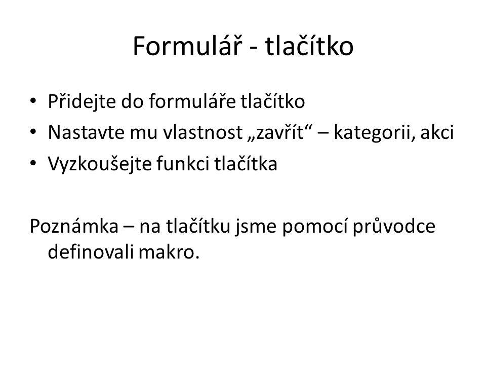 Formulář - tlačítko Přidejte do formuláře tlačítko