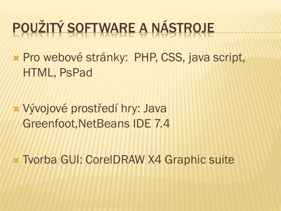 Použitý software a nástroje