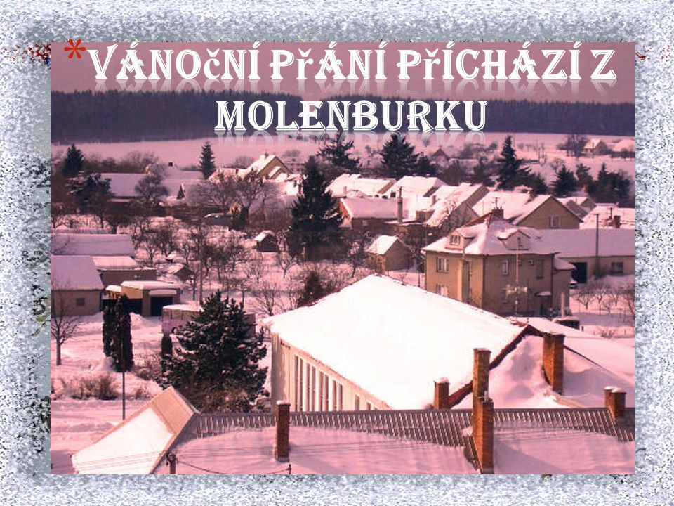 Vánoční přání příchází z Molenburku