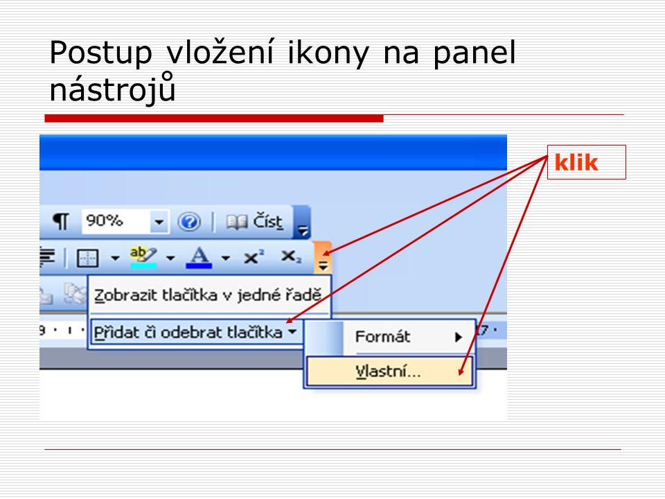 Postup vložení ikony na panel nástrojů