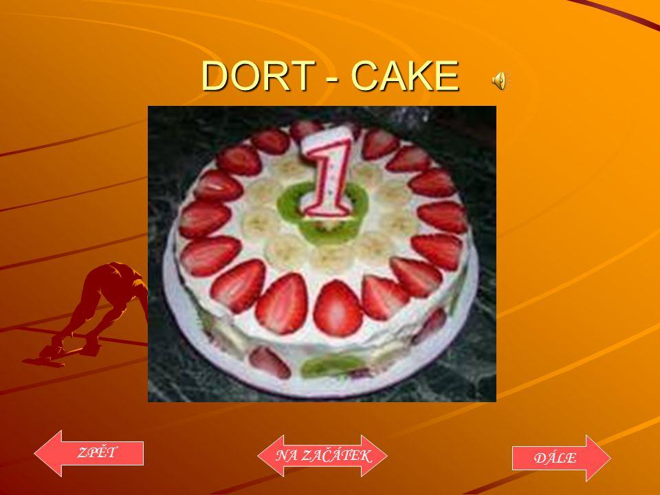 DORT - CAKE ZPĚT NA ZAČÁTEK DÁLE
