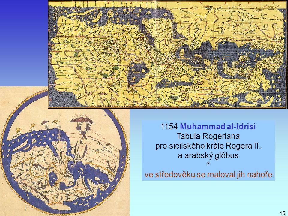 pro sicilského krále Rogera II. a arabský glóbus *