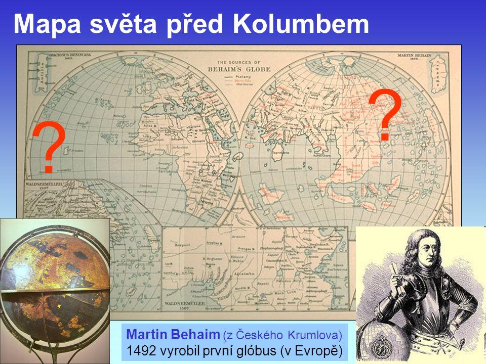Mapa světa před Kolumbem Martin Behaim (z Českého Krumlova)