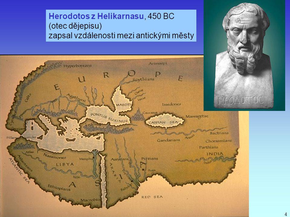 Herodotos z Helikarnasu, 450 BC (otec dějepisu)