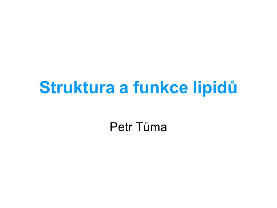 Struktura a funkce lipidů