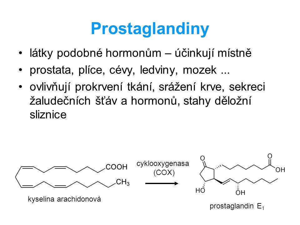 Prostaglandiny látky podobné hormonům – účinkují místně