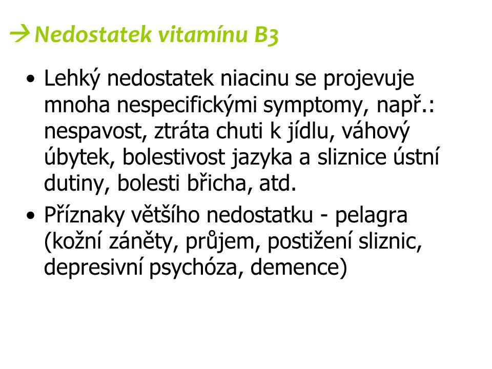  Nedostatek vitamínu B3