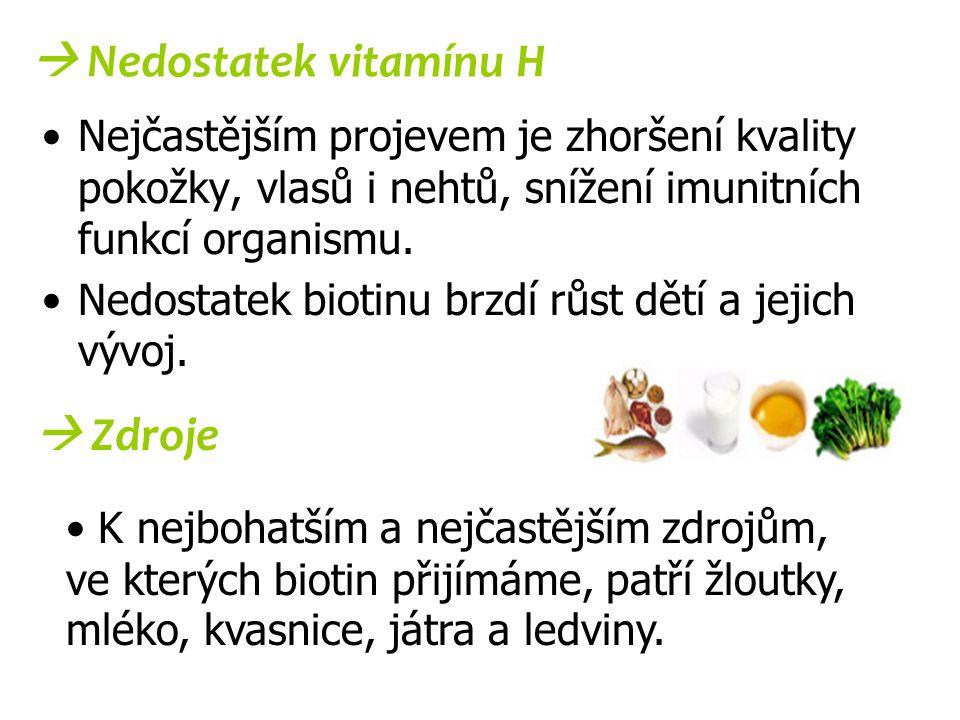  Nedostatek vitamínu H