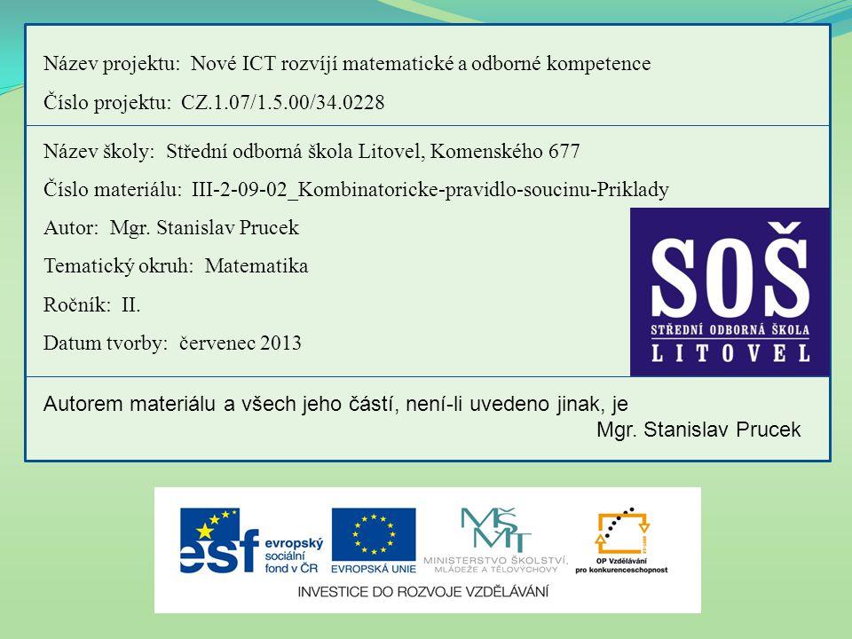 Název projektu: Nové ICT rozvíjí matematické a odborné kompetence
