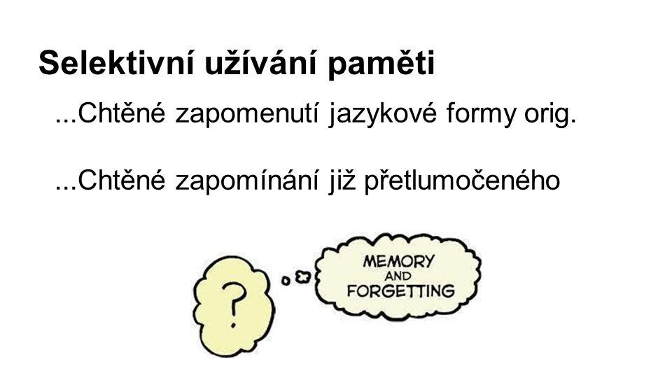 Selektivní užívání paměti