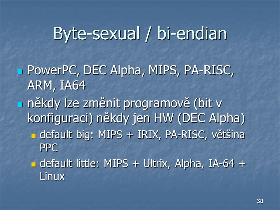 Byte-sexual / bi-endian