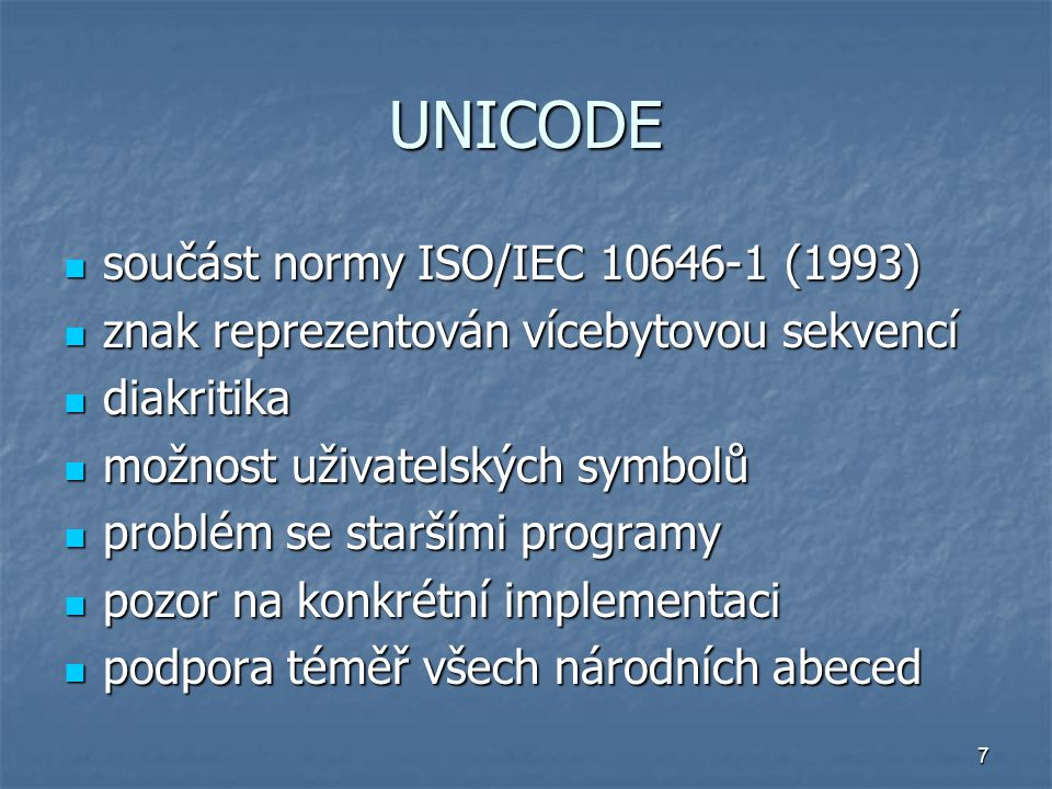 UNICODE součást normy ISO/IEC 10646-1 (1993)