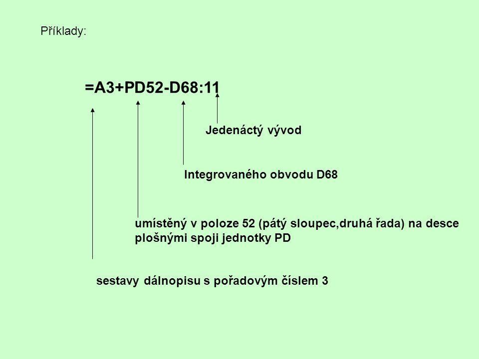 =A3+PD52-D68:11 Příklady: Jedenáctý vývod Integrovaného obvodu D68