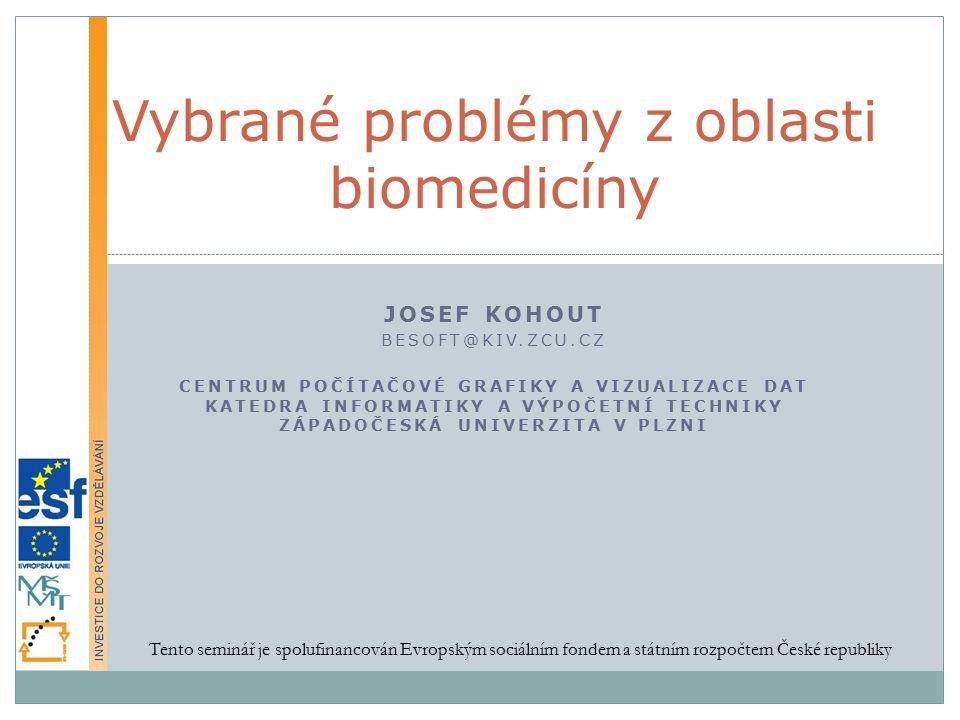 Vybrané problémy z oblasti biomedicíny