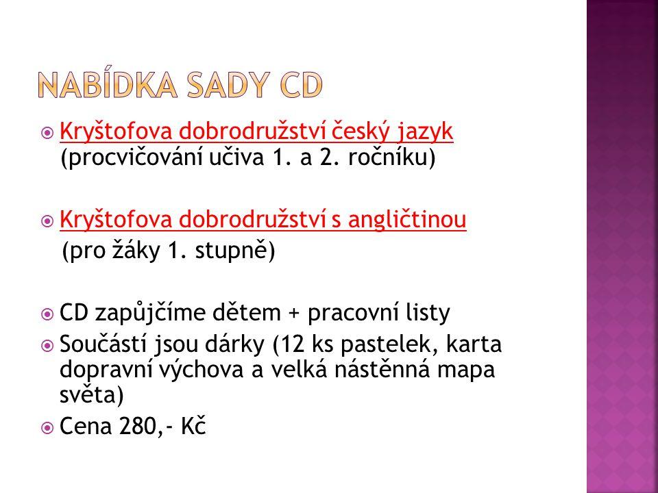 Nabídka sady CD Kryštofova dobrodružství český jazyk (procvičování učiva 1. a 2. ročníku) Kryštofova dobrodružství s angličtinou.