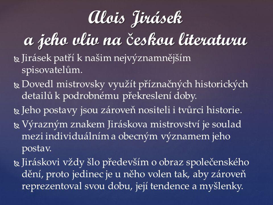 Alois Jirásek a jeho vliv na českou literaturu