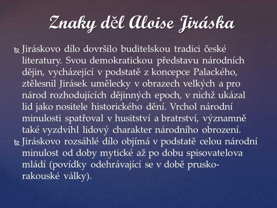 Znaky děl Aloise Jiráska