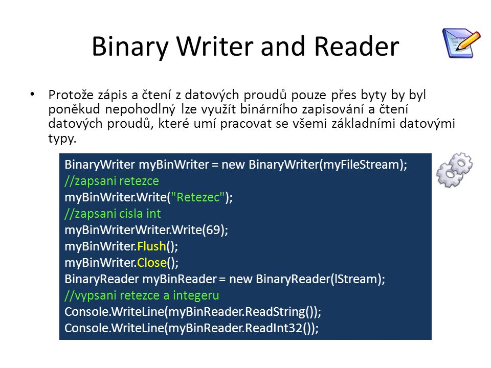 Binary Writer and Reader