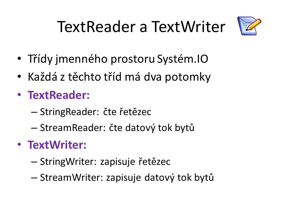 TextReader a TextWriter