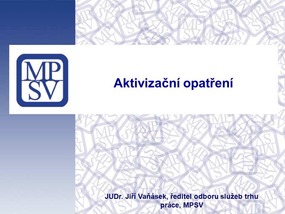JUDr. Jiří Vaňásek, ředitel odboru služeb trhu práce, MPSV