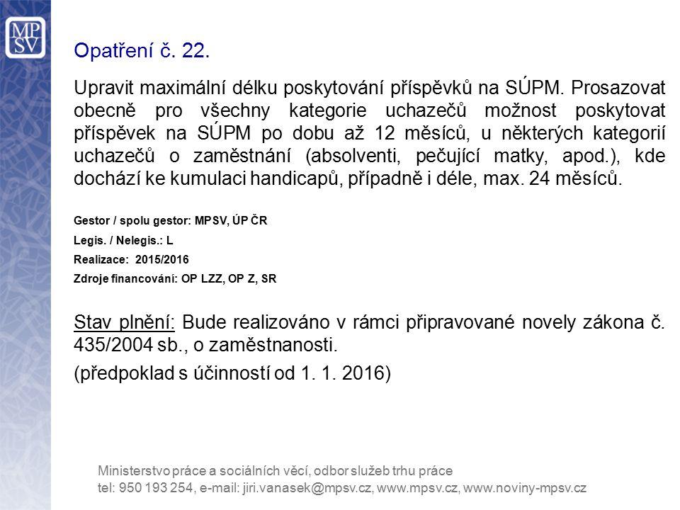 Opatření č. 22.