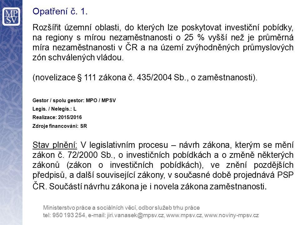 Opatření č. 1.