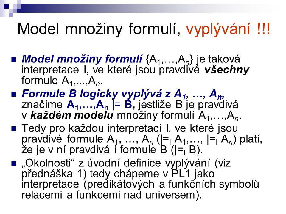Model množiny formulí, vyplývání !!!