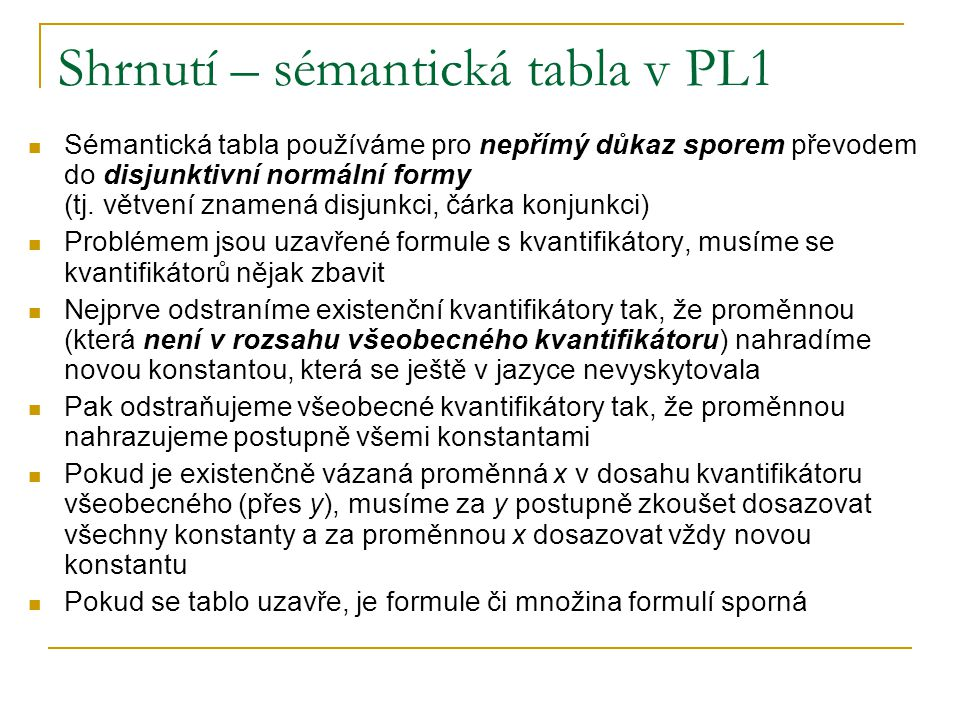 Shrnutí – sémantická tabla v PL1