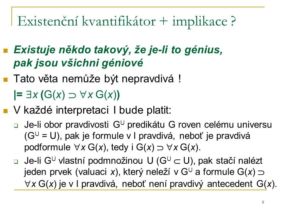 Existenční kvantifikátor + implikace