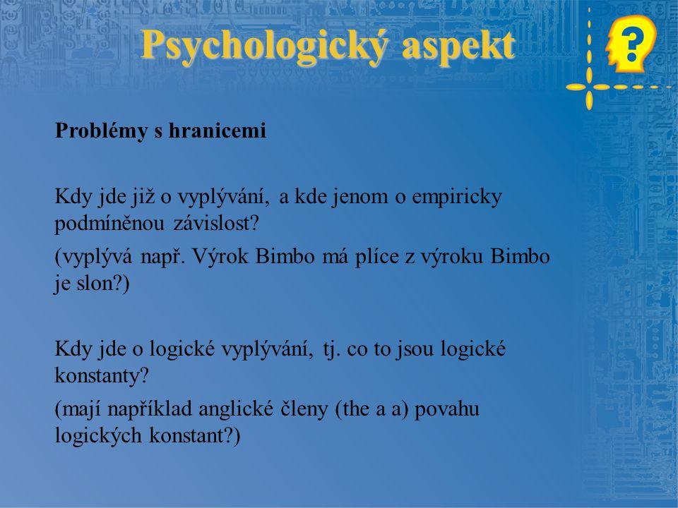 Psychologický aspekt Problémy s hranicemi