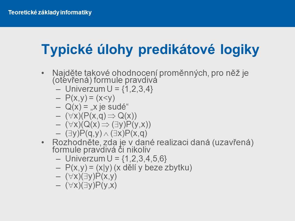 Typické úlohy predikátové logiky