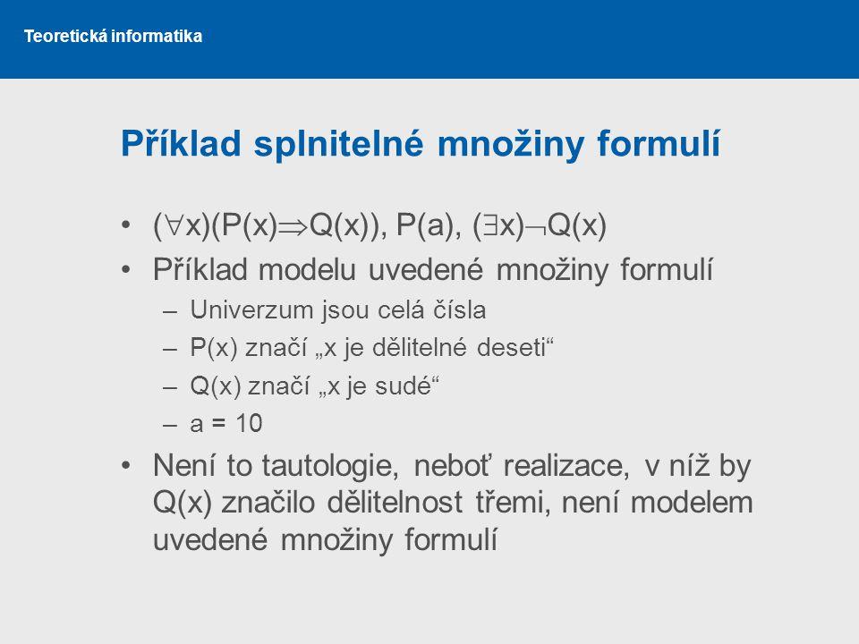Příklad splnitelné množiny formulí