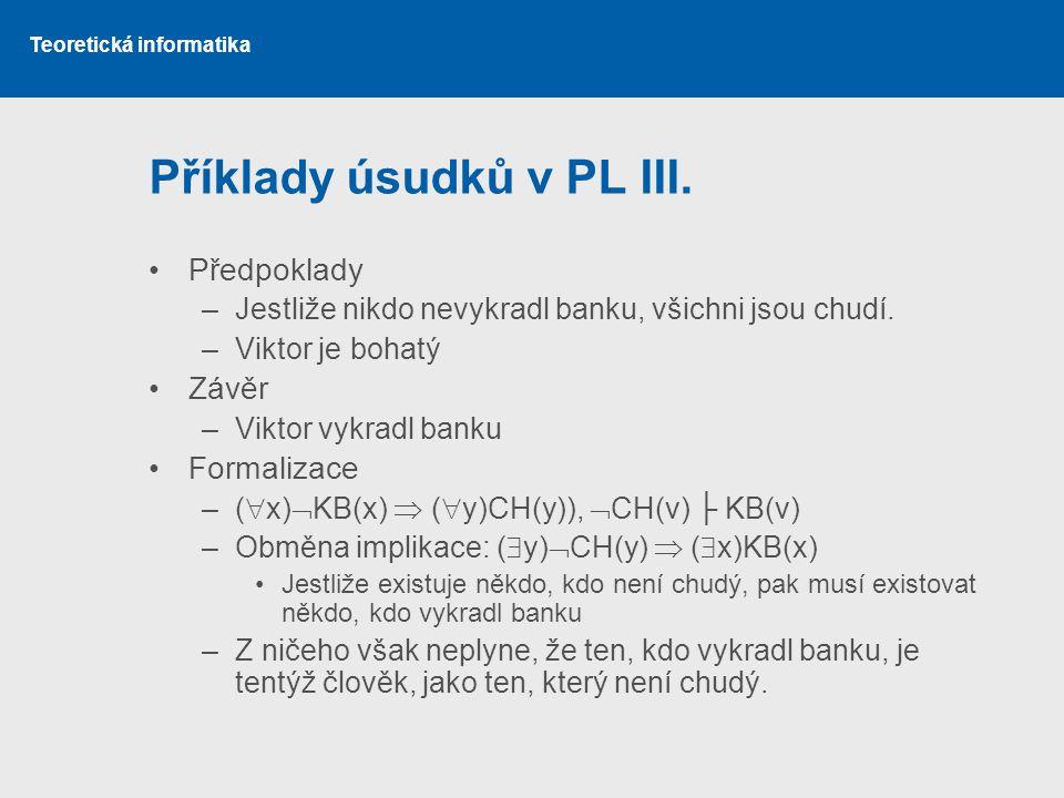 Příklady úsudků v PL III.