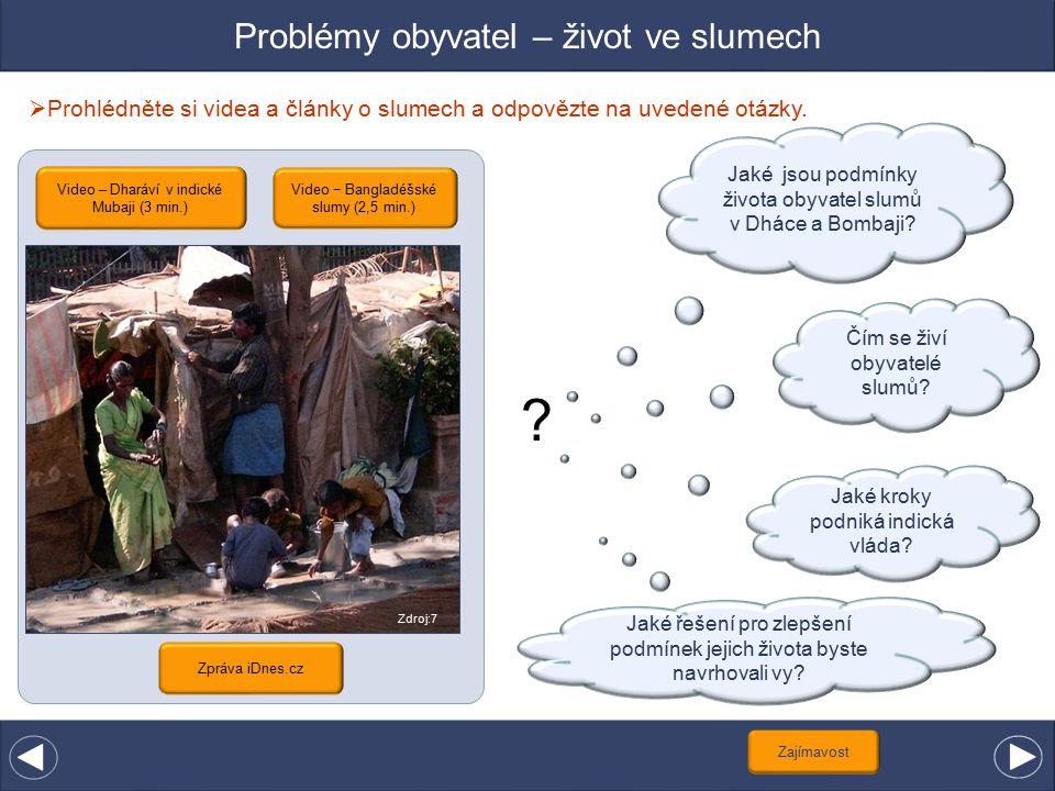 Problémy obyvatel – život ve slumech