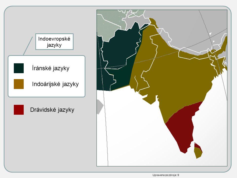 Íránské jazyky Indoárijské jazyky Drávidské jazyky Indoevropské jazyky