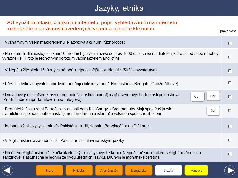 Jazyky, etnika S využitím atlasu, článků na internetu, popř. vyhledáváním na internetu rozhodněte o správnosti uvedených tvrzení a označte kliknutím.