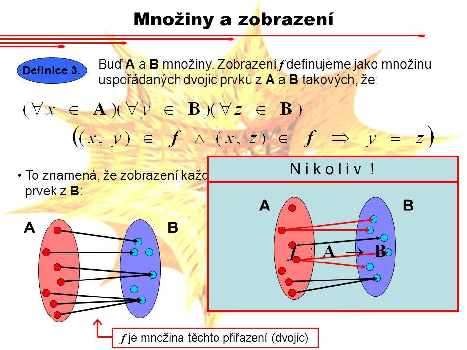 f je množina těchto přiřazení (dvojic)