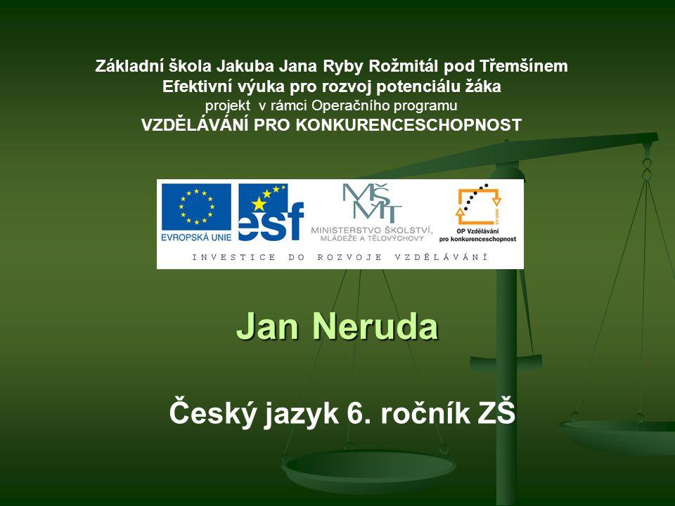 Jan Neruda Český jazyk 6. ročník ZŠ