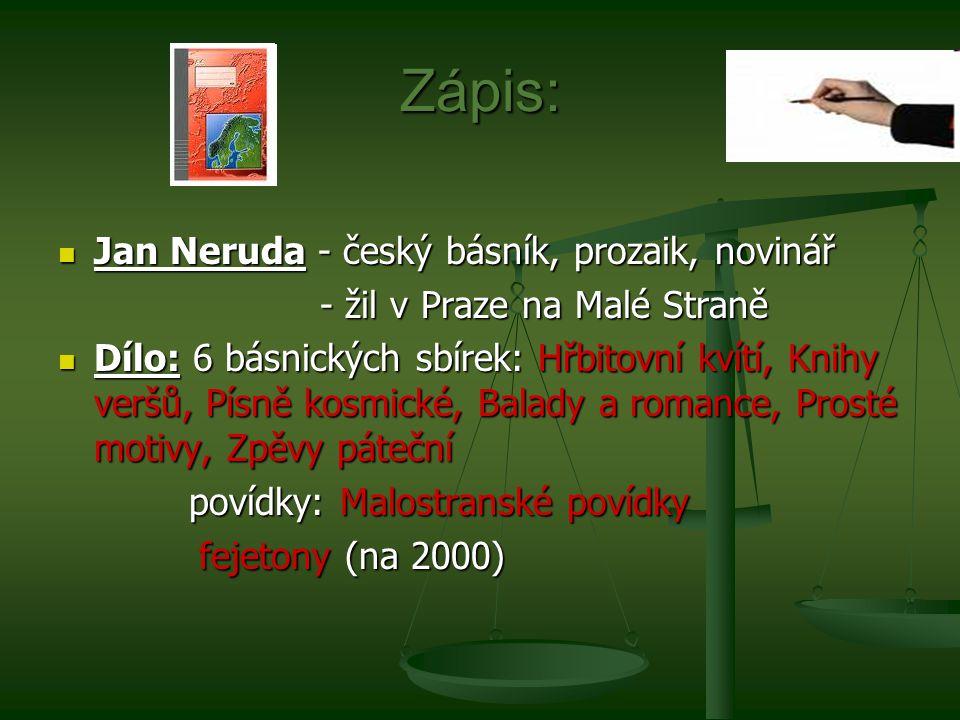 Zápis: Jan Neruda - český básník, prozaik, novinář