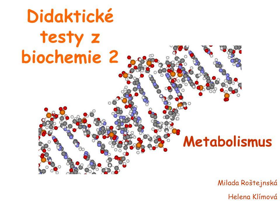 Didaktické testy z biochemie 2