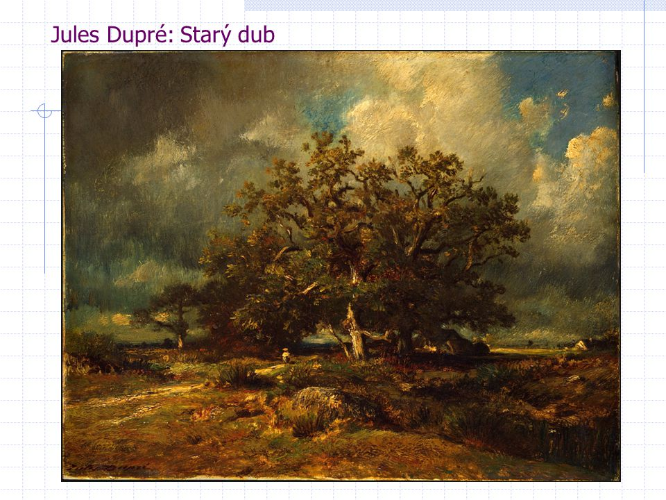 Jules Dupré: Starý dub