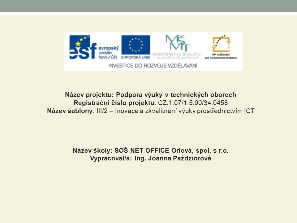 Název projektu: Podpora výuky v technických oborech