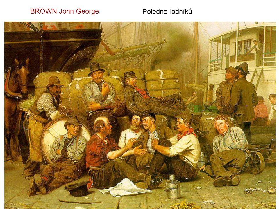 BROWN John George Poledne lodníků