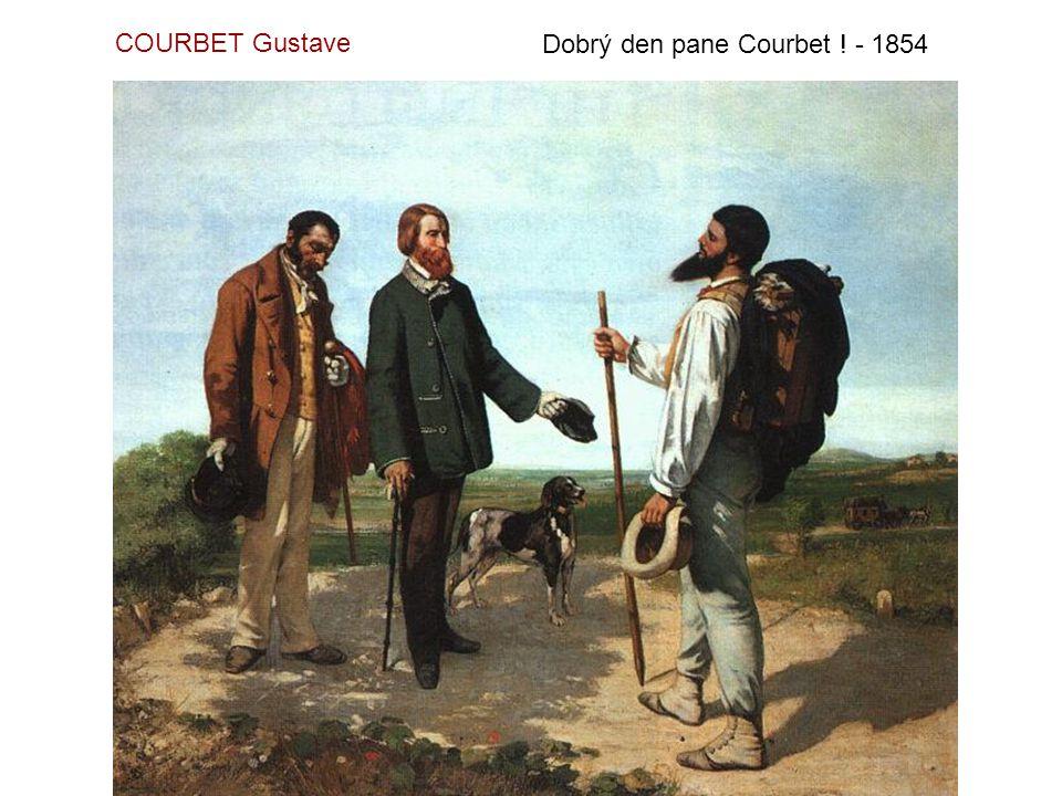 COURBET Gustave Dobrý den pane Courbet ! - 1854
