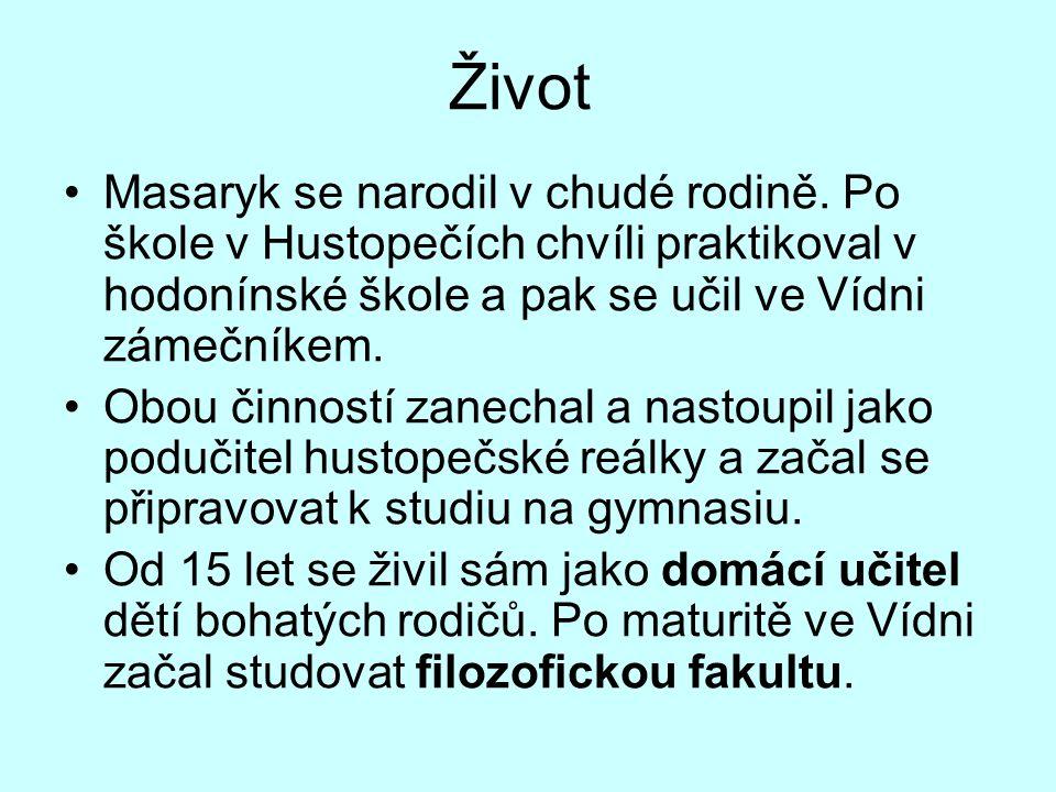 Život Masaryk se narodil v chudé rodině. Po škole v Hustopečích chvíli praktikoval v hodonínské škole a pak se učil ve Vídni zámečníkem.