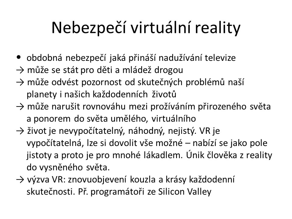 Nebezpečí virtuální reality