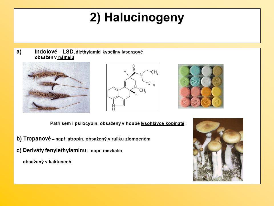 2) Halucinogeny Indolové – LSD, diethylamid kyseliny lysergové