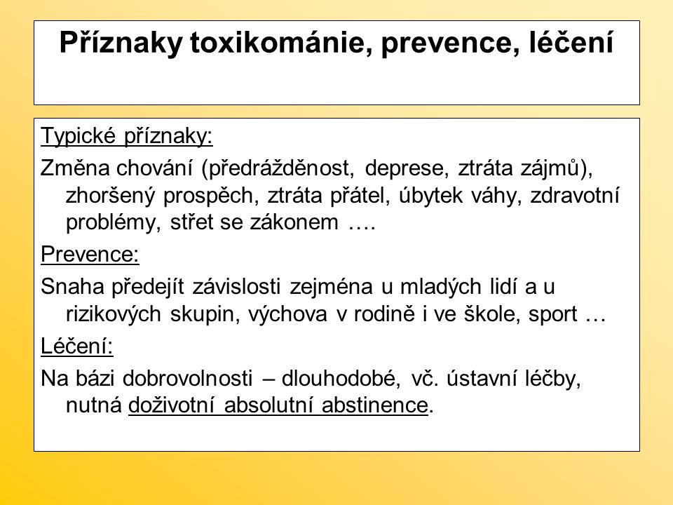 Příznaky toxikománie, prevence, léčení