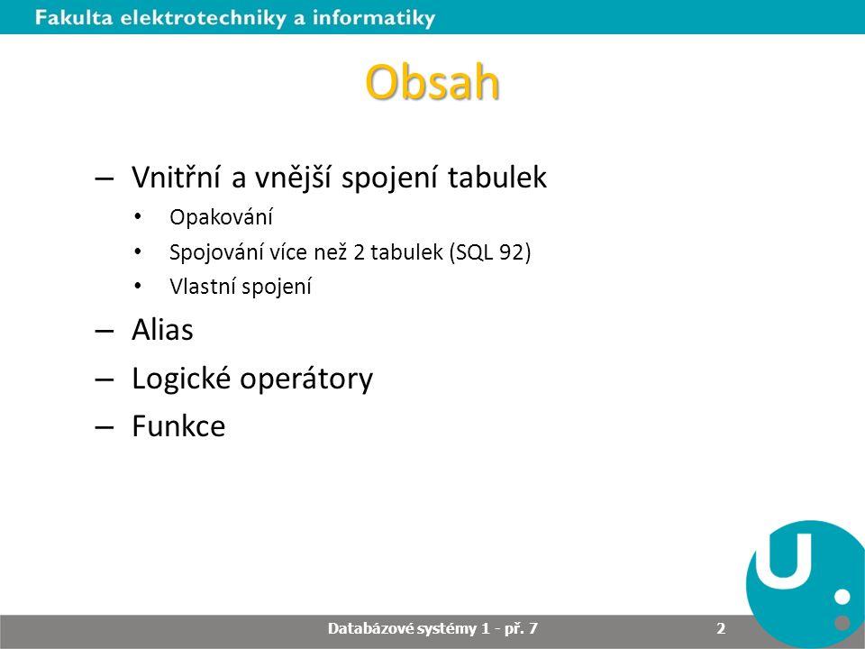 Databázové systémy 1 - př. 7
