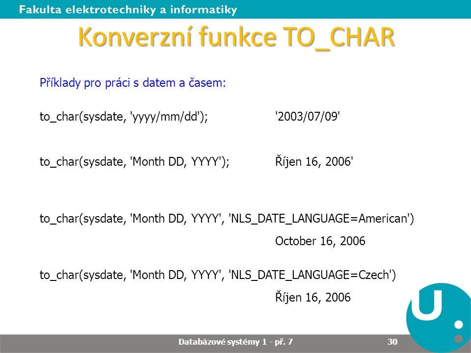 Konverzní funkce TO_CHAR